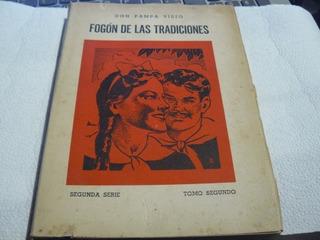 Fogon De Las Tradciones Pampa Viejo Tomo Segundo Segunda Ser