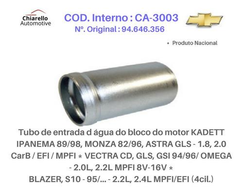 Tubo D Água Kadett Ipanema 89/98, Monza Astra Gls 1.8, 2.0