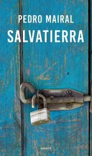 Salvatierra. Reedicion De Pedro Mairal - Emecé
