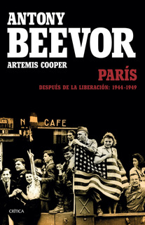 París Después De La Liberación De Antony Beevor - Crítica