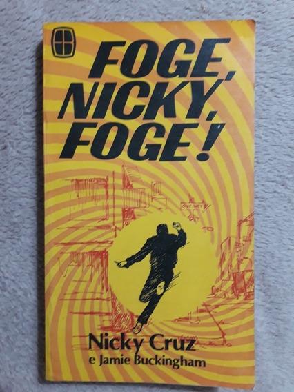Livro Nick Foge Nick Nick Cruz E Jamie Buckinghan 6 Ed. 1980