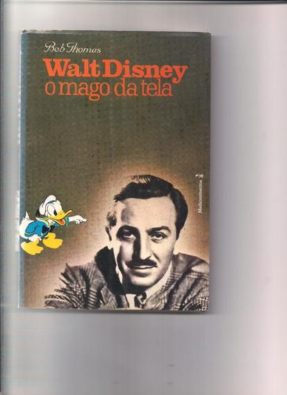 Livro Walt Disney O Mago Da Tela