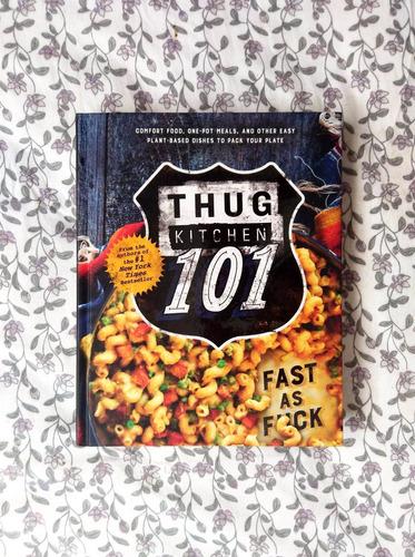 Thug Kitchen 101 Fast As Fuck Mercado Libre