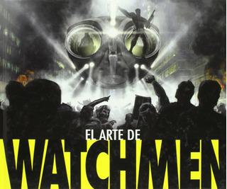 El Arte De Watchmen - Norma Editorial - Importado
