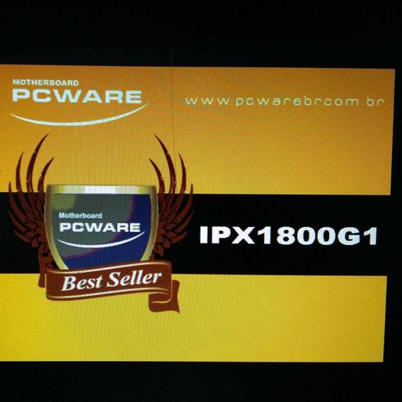 Placa Mãe Pcware J1800 C\ 4gb De Memoria