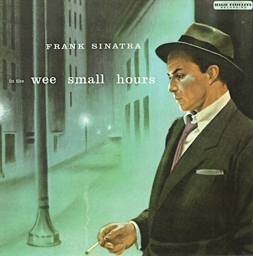 In The Wee Small Hours - Sinatra Frank (cd)