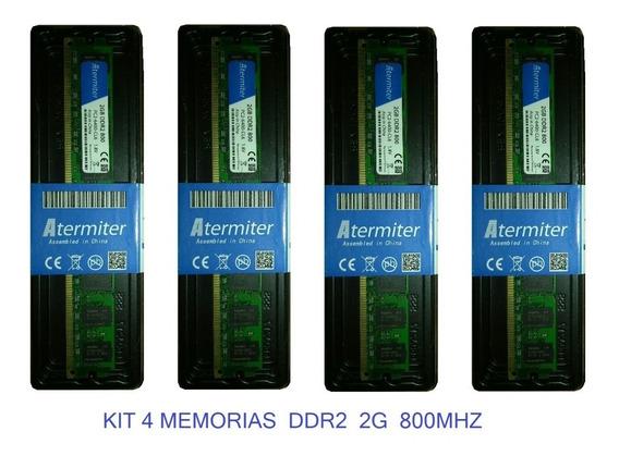 Kit 4 Memorias Ddr2 2g 800mhz P/ Amd E Intel