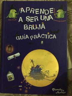 Libro Aprende A Ser Una Bruja, Guía Práctica