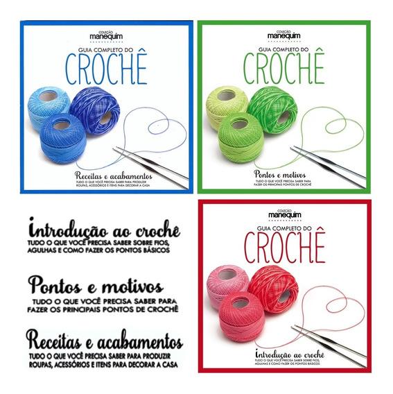 Kit Guia Completo Do Crochê - 3 Volumes - Aproveite!