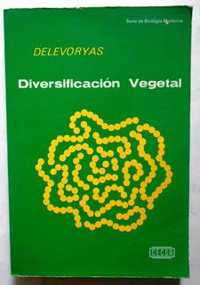 Diversificación Vegetal Delevoryas - Editorial Cecsa, 1979