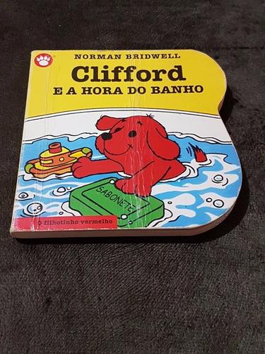 Livro Clifford - O Filhotinho Vermelho
