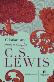 Livro Cristianismo Puro E Simples - C. S. Lewis #