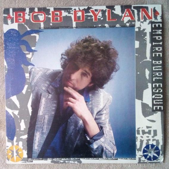 Lp Vinil Bob Dylan - Empire Burlesque