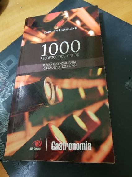 1000 Segredos Dos Vinhos - Hammond Carolyn