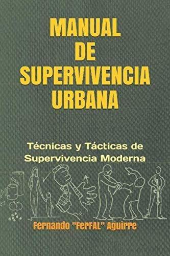 Libro Manual De Supervivencia Urbana: Técnicas Y Tácticas ..