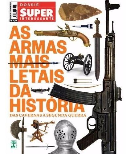 Super Interessante As Armas Mais Letais Da História