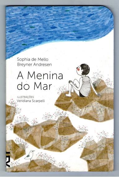 Livro: A Menina Do Mar - Sophia De Mello - Seminovo