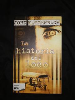 Libro La Historia Del Loco - John Katzenbach