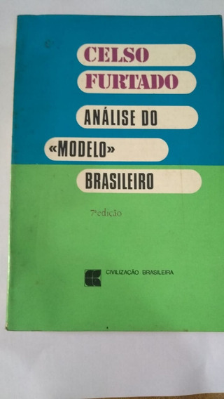 Livro - Análise Do Modelo Brasileiro - Celso Furtado