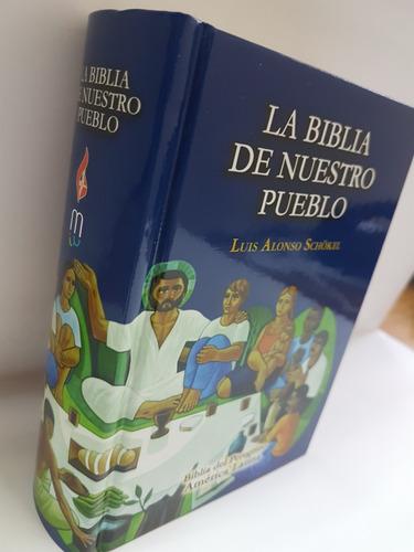 La Biblia De Nuestro Pueblo, La Schokel Biblia Del Peregrino