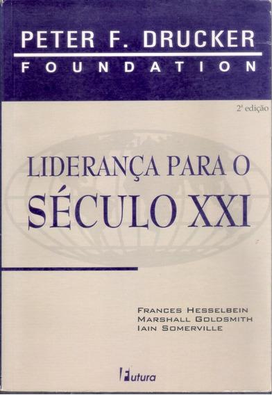 Livro Liderança Para O Século 21 - Gestão, Liderança.