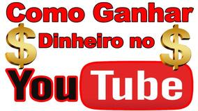 Como Ganhar Dinheiro No Youtube - Curso