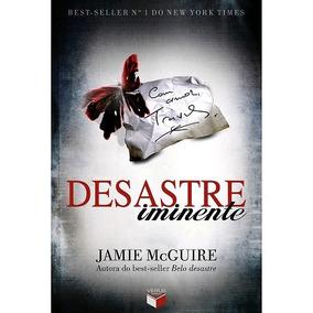 Livro - Desastre Iminente - Jamie Mcguire