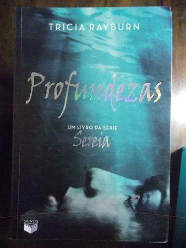 Livro Profundezas, Coleção Trilogia Sereia Tricia Rayburn