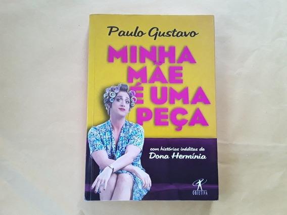 Livro Minha Mãe É Uma Peça Dona Hermínia - Paulo Gustavo