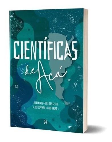 Libro Científicas De Acá - Valeria Edelsztein