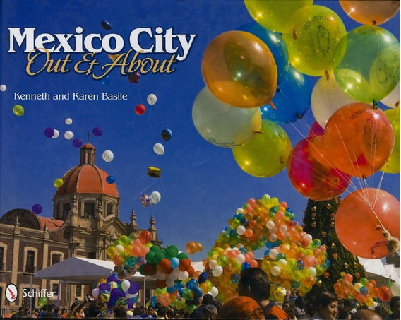 Mexico City: Out And About