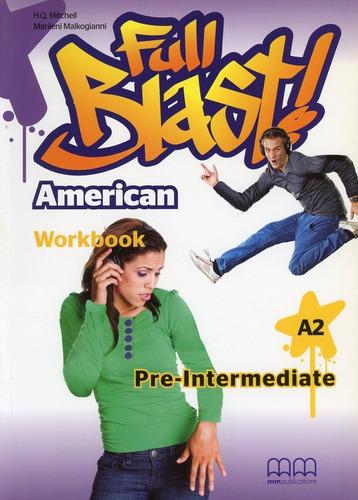 American Full Blast - Pre-intermediate - Wbk - H.q., Marilen