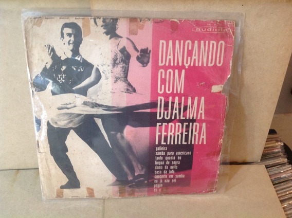 Vinil Lp Dancando Com Djalma Ferreira