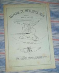 Manual De Meteorologia Para Piloto Privado