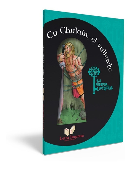 Cu Chulain El Valiente - Elsa Pizzi - Letra Impresa