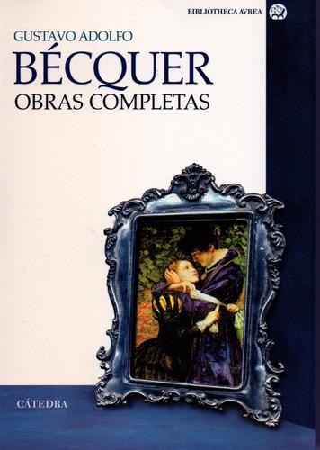 Obras Completas (becquer) - Becquer - Catedra