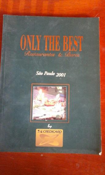 Livro Only Thr Best Guia Restaurantes E Bares Sp 2001