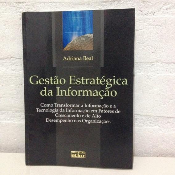 Gestão Estratégica Da Informação - Adriana Beal