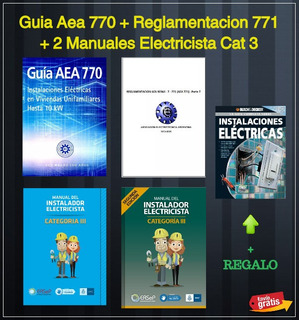 Guia Aea 770 + Reglam 771 + 2 Manuales Electr Cat 3 | Pack