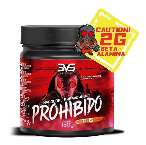 Imagem 1 de 6 de Prohibido Pré Treino 180g 3vs Nutrition - Com Beta Alanina