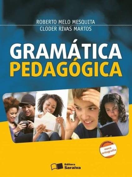 Gramática Pedagógica - Conforme A Nova Ortografia - 30ª Ed