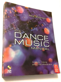 Livro - The Dance Music Manual: Tools, Toys... (+ Cd) Novo!