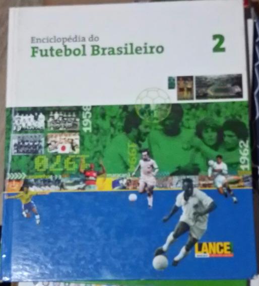 Enciclopédia Do Futebol Brasileiro Vol 2