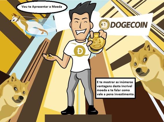100 Doge ( Dogecoin ) Envio Durante O Dia Até Ás 23:00 Hs