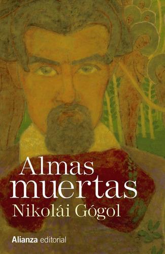 Imagen 1 de 3 de Almas Muertas, Nikolai V Gogol, Ed. Alianza