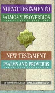 Nuevo Testamento, Salmos Y Proverbios (bilingüe)