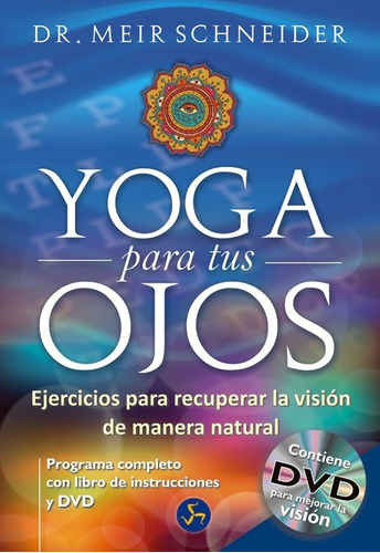 Yoga Para Tus Ojos (con Dvd)