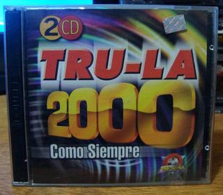 Cd Doble Trulala Tru-la 2000 Como Siempre