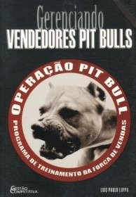 Gerenciando Vendedores Pit Bulls - Gerente Pit Bull