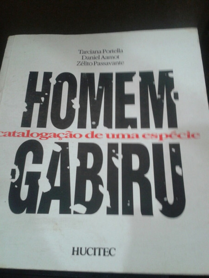 Sociologia - O Homem Gabiru